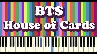 BTS(방탄소년단) - House of Cards - piano cover