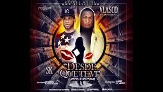 Vlasco EL Movimiento ft SK - Desde Que Te Vi (Prod. X Light GM)
