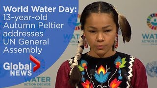 World Water Day: Indigenous Canadian teen addresses UN General Assembly