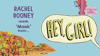 Rachel Rooney reads 'Mask' from Hey, Girl!
