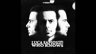 Luca Sapio With Capiozzo & Mecco Band - Why Is It So Hard To Deal With You?