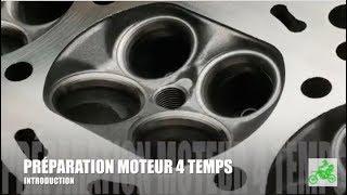 #1 - PREPARATION MOTEUR 4 TEMPS