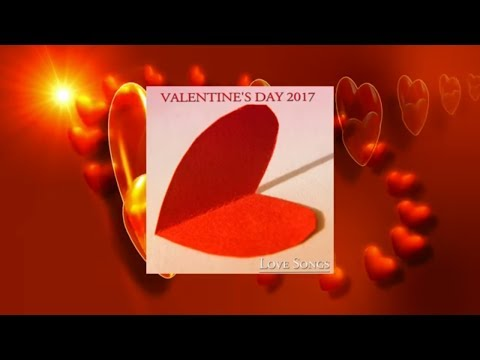 The Best Love Songs  - Valentine's Day