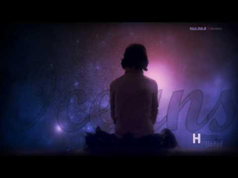 Hillsong United - Oceans (Spirit Lead Me) HD Audio