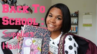 Back to School: Supplies Haul 2014 Thumbnail