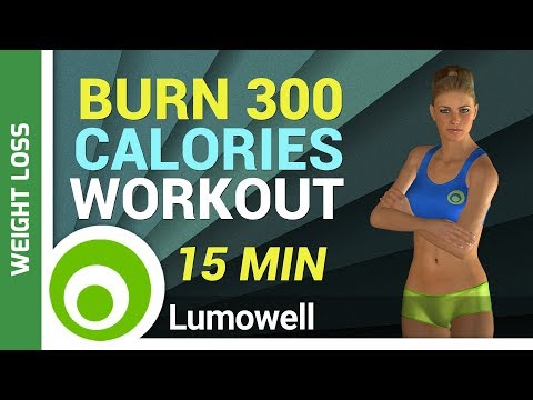 Burn 300 Calories Workout – 15 Minute Exercise to Lose Weight