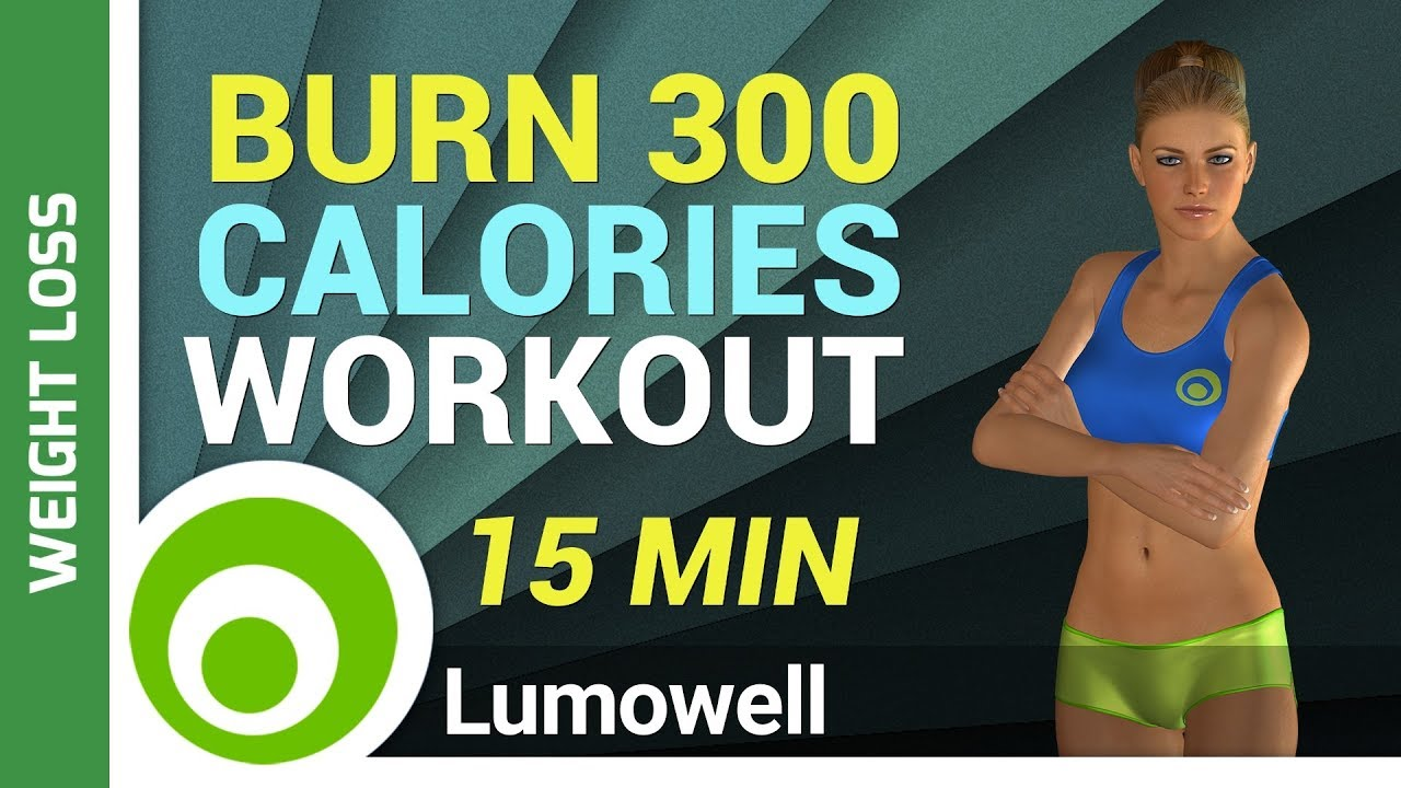 Burn 300 calories workout 15 minute exercise to lose weight youtube burn 300 calories workout 15 minute exercise to lose weight ccuart Choice Image