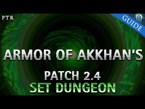 Diablo 3 - Armor of Akkhan's Set Dungeon Guide Patch 2.4