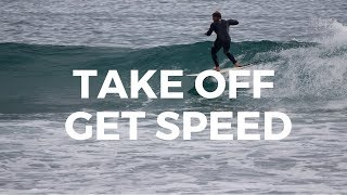 How To Surf | Take Off, POP UP & Generate Speed