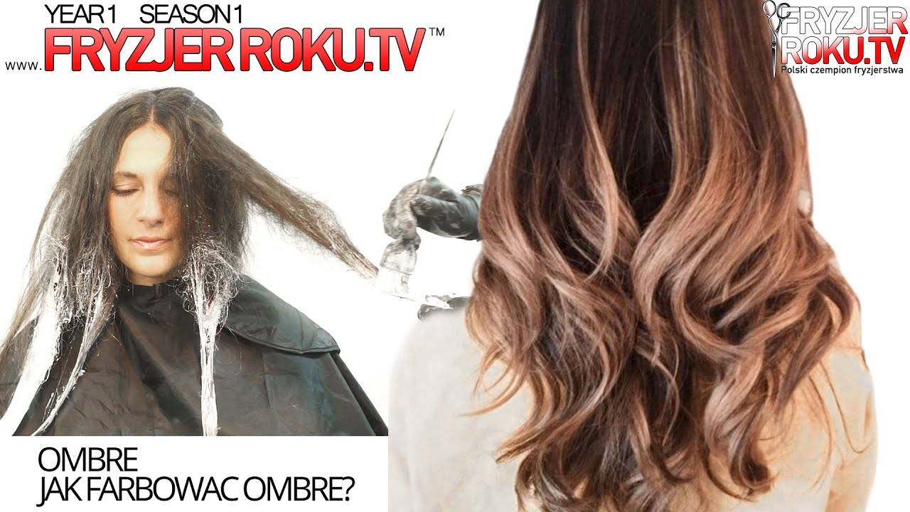 Ombre ˜� Jak Farbowac Ombre How To Ombre Fryzjerroku Tv