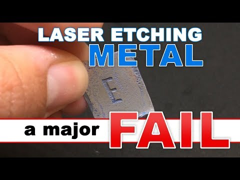 How to Etch Metal with a 1000mW Colemeter Laser…and FAIL