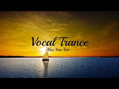 Vocal Trance / August 2016 / Alex Van Ton🎶🎶