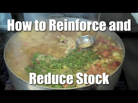 How to Reinforce and Reduce Chicken Stock