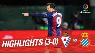Highlights SD Eibar vs RCD Espanyol (3-0)