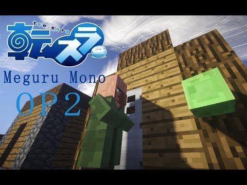 【minecraft】Meguru Mono「Tensei Shitara Slime Datta Ken OP2」