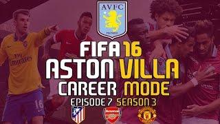 Fifa 16 Aston Villa Career Mode | S3 E7 | 5 Goal Thriller Vs Arsenal & A Trip To Old Trafford!