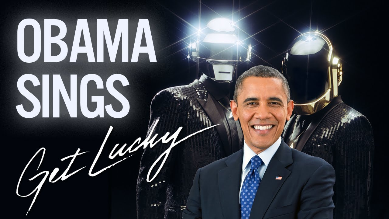 Barack Obama Singing Get Lucky by Daft Punk (ft. Pharrell)