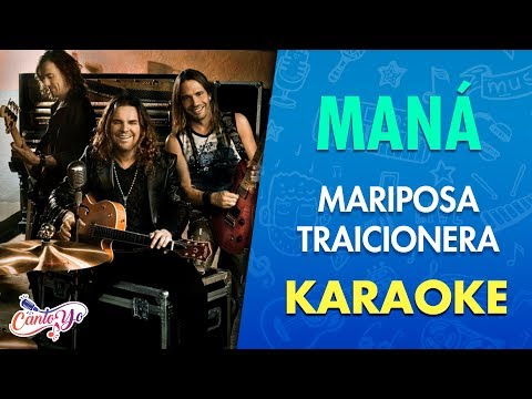 Maná - Mariposa traicionera (Karaoke)   CantoYo