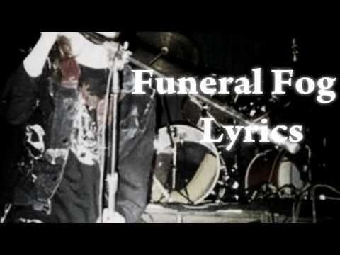 Funeral Fog Lyrics (Dead on Vocals) Mayhem