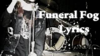Funeral Fog Lyrics (Dead on Vocals) Mayhem