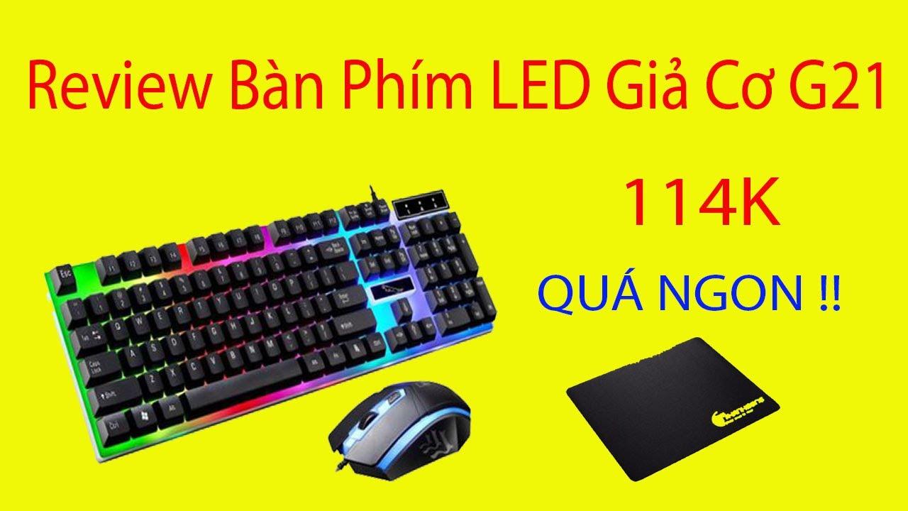 Trên tay bàn phím LED Giả Cơ G21