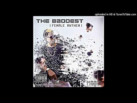 Meaku - The Baddest (Female Anthem) Dirty