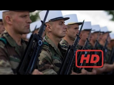 Documentary HD 2017 Regiments of the French Foreign Legion (documentary)
