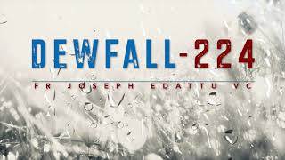 Dewfall 224 - Wнat did the fallen angels do?