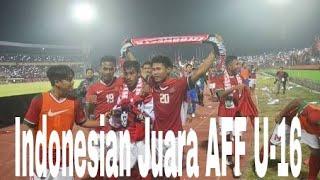 Penyerahan Thropy Juara AFF U -16 Indonesia . Siapa kita? Indonesia Siapa kita? Indonesia