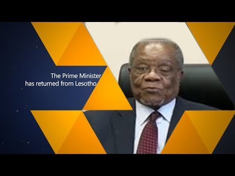 The Prime Minister has returned from Lesotho