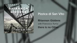 [1.97 MB] Rhiannon Giddens - Pizzica di San Vito (Official Audio)