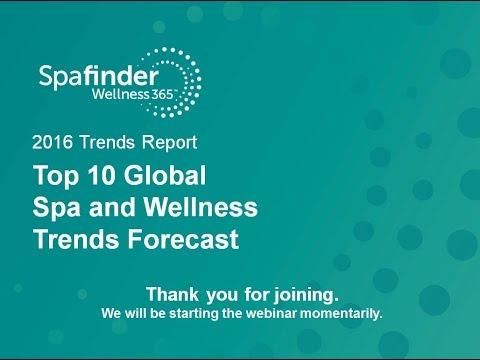 Top 10 Global Spa & Wellness Trends Forecast