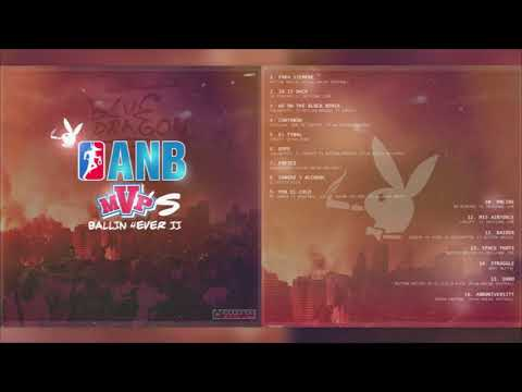 ANB MVP´S | BALLIN 4EVER 2 (DISCO COMPLETO) POWERED BY KRAKHAUS RECORDS