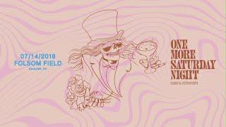 One More Saturday Night: 2018-07-14 Folsom Field Boulder, CO