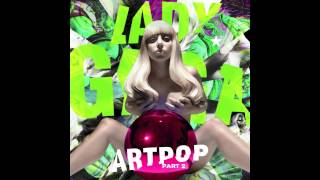 Lady Gaga ARTPOP Act 2 -