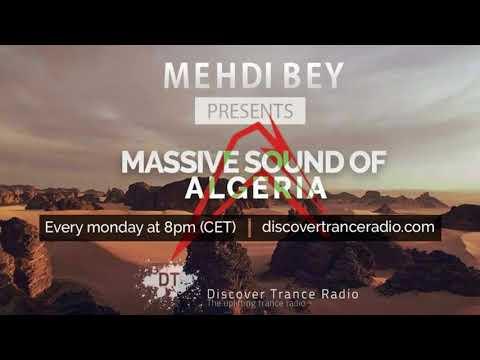 Mehdi Bey - Massive Sound Of Algeria 219 [22-05-2018]