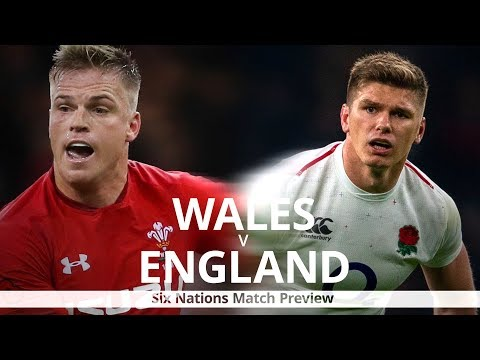 Wales v England - Six Nations Match Preview