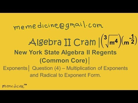 Algebra II Cram │ New York State Regents│ Exponents│ Question (4) Add Exponents.