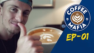 Coffee Mafia | EP 01