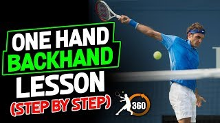 How to Hit A Tennis Backhand (Part 2) | One Hander Technique Step by Step 2018