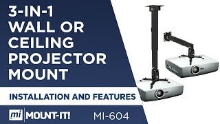Universal Projector Mount | Installation and Features | Wall and Ceiling (MI-604)