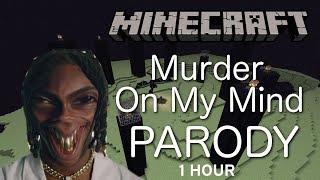 Minecraft On My Mind 1 HOUR