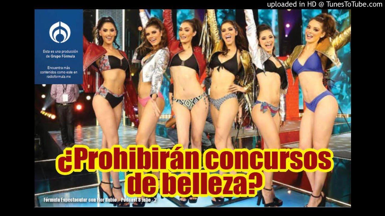 ¿Prohibirán concursos de belleza? Fórmula Espectacular con Flor Rubio. 8/7-2