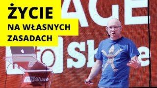 ŻYCIE NA WŁASNYCH ZASADACH - Michał Szafrański - infoShare 2018