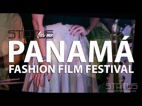 Panama Fashion Film Festival   Ciudad del Saber   Edición 2016