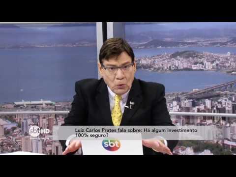 Luiz Carlos Prates comenta sobre investimentos