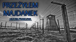 Przeżyłem Majdanek