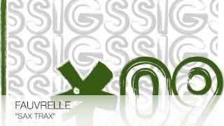 Fauvrelle - Sax Trax (Original Mix)