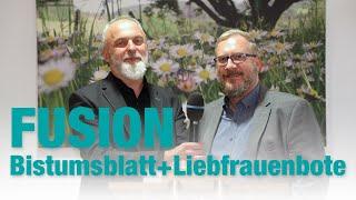 Fusion: Passauer Bistumsblatt + Altöttinger Liebfrauenbote
