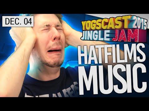 Yogscast Jingle Jam 2015 - Dec 4th! HatFilms Musical Jam